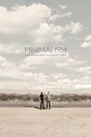 Affiche Minimalism: A Documentary About the Important Things