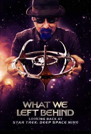 Affiche What We Left Behind: Looking Back at Star Trek: Deep Space Nine