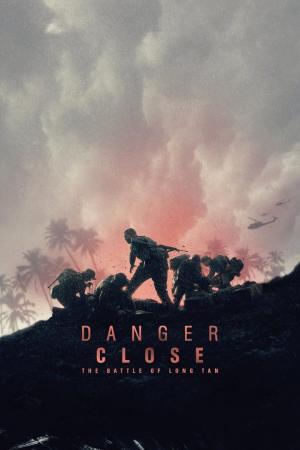 Affiche Danger Close : The Battle of Long Tan
