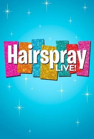 Affiche Hairspray Live!