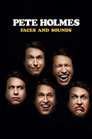 Affiche Pete Holmes: Faces and Sounds