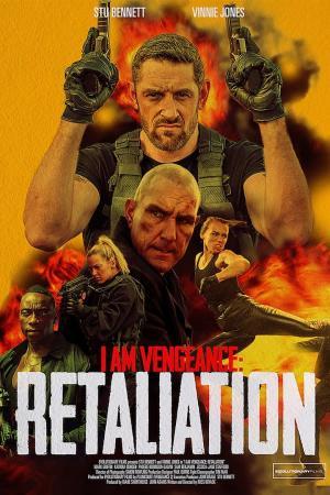 affiche I Am Vengeance: Retaliation