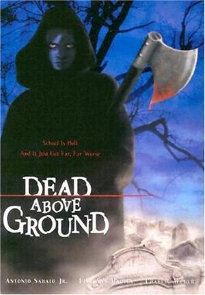 affiche Dead Above Ground
