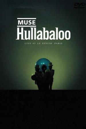 Affiche Muse: Hullabaloo