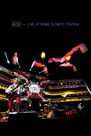 Affiche Muse: Live At Rome Olympic Stadium
