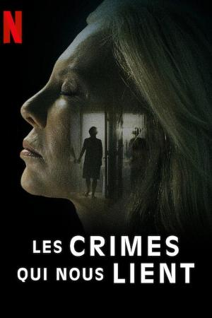 Affiche Les Crimes qui nous lient