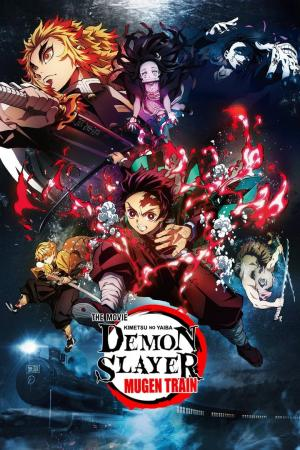 Affiche Demon Slayer the Movie: Mugen Train