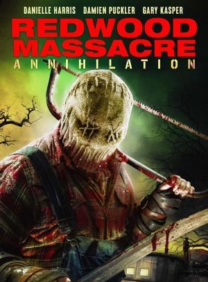 affiche Redwood Massacre: Annihilation