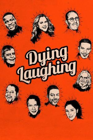 Affiche Dying Laughing