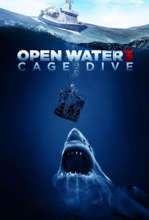 Affiche Open Water 3 : Cage Dive