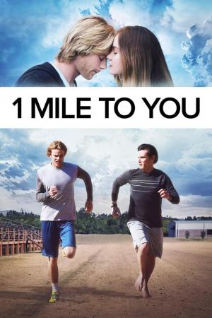 Affiche 1 Mile to You