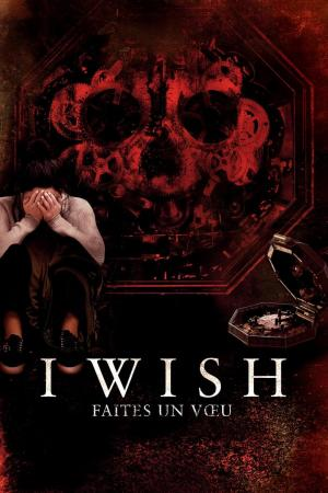 Affiche I Wish : Faites Un Vœu