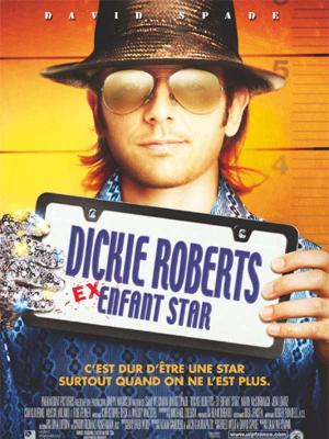 affiche Dickie Roberts : ex-enfant star