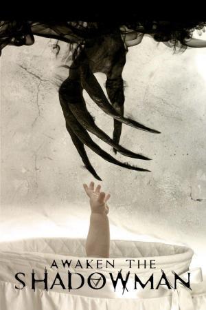 Affiche Awaken the Shadowman