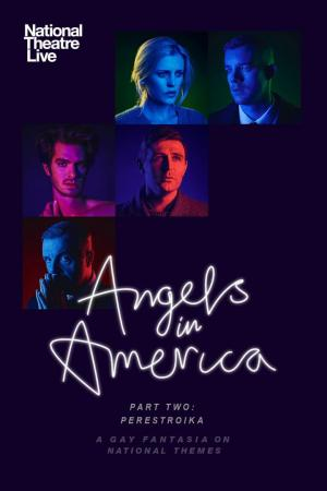 Affiche National Theatre Live: Angels In America, Part Two: Perestroika