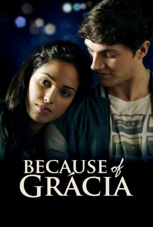 Affiche Because of Gracia