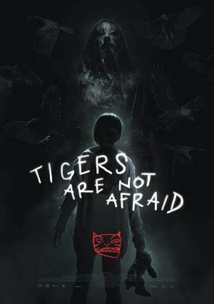 Affiche Vuelven – Tigers are not afraid