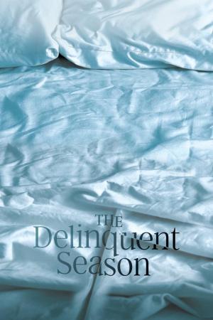 affiche The Delinquent Season