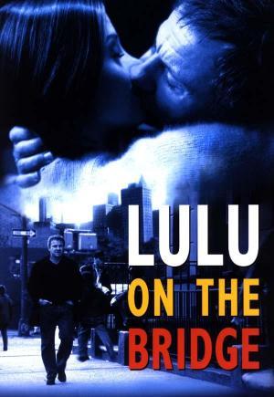 Affiche Lulu on the Bridge