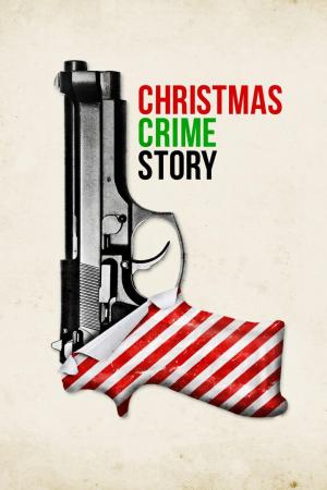 Affiche Christmas Crime Story