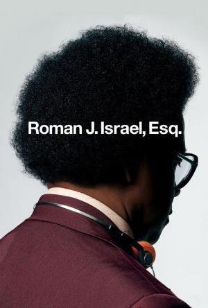 Affiche Roman J. Israel, Esq.