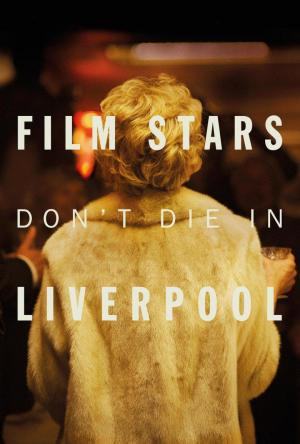 Affiche Film Stars Don't Die in Liverpool