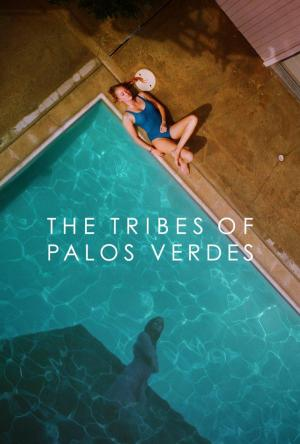 affiche The Tribes of Palos Verdes