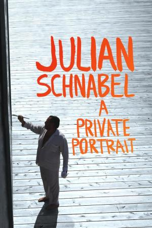 Affiche Julian Schnabel: A Private Portrait