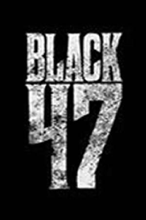 Affiche Black 47