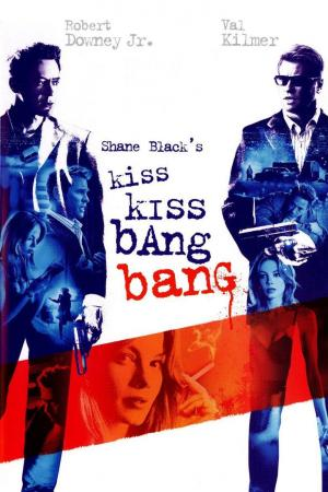 Shane Black's Kiss kiss, bang bang