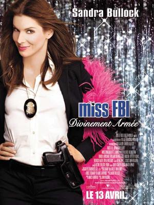 affiche Miss FBI : Divinement armée