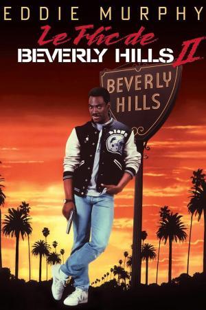 affiche Le Flic de Beverly Hills II