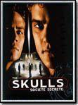 affiche The Skulls, société secrète