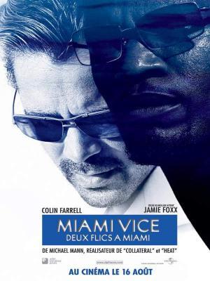 Affiche Miami vice - Deux flics à Miami