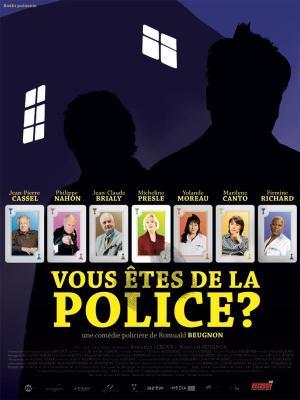 Affiche Vous êtes de la police ?