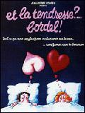 Affiche Et la tendresse ? Bordel !