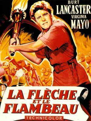 Affiche La Flèche et le flambeau
