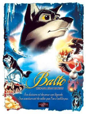 affiche Balto chien-loup, héros des neiges
