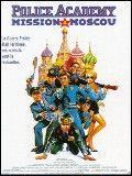 Affiche Police Academy 7 : Mission à Moscou