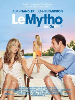 Affiche Le Mytho - Just Go With It