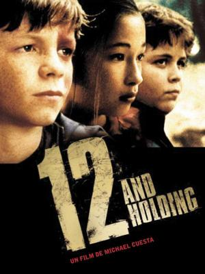 Affiche 12 and Holding