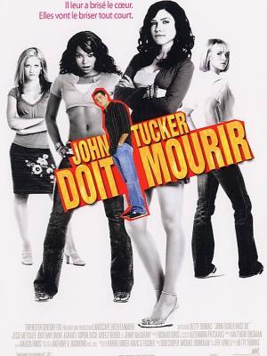 Affiche John Tucker doit mourir