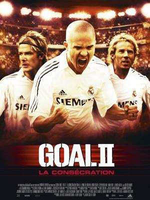 Affiche Goal II la consécration