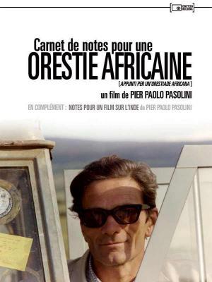 affiche Carnet de notes pour une Orestie africaine