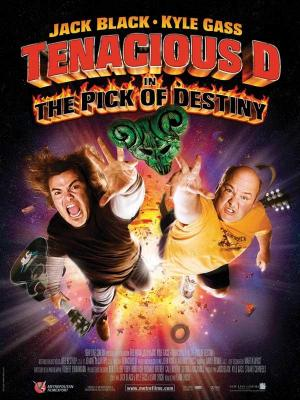 Affiche Tenacious D in : The Pick of Destiny