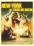 affiche New York, 2 Heures du matin