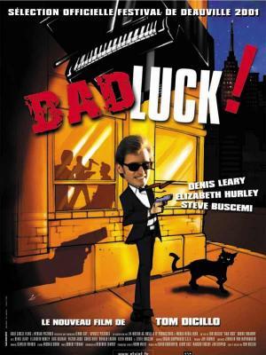 Affiche Bad luck !