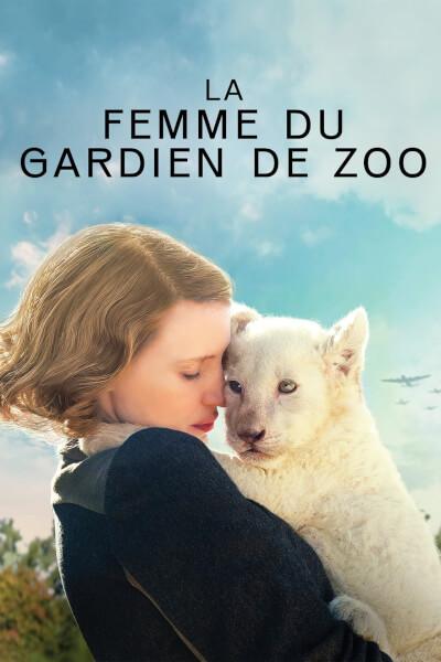 Affiche La Femme du gardien de zoo