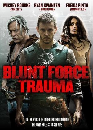 affiche Blunt Force Trauma