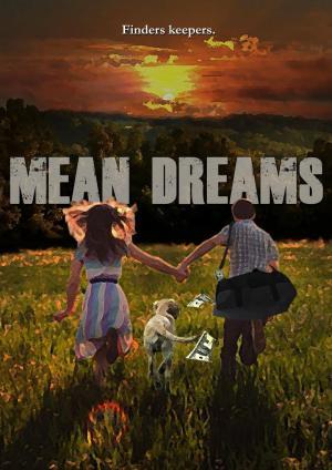 affiche Mean Dreams